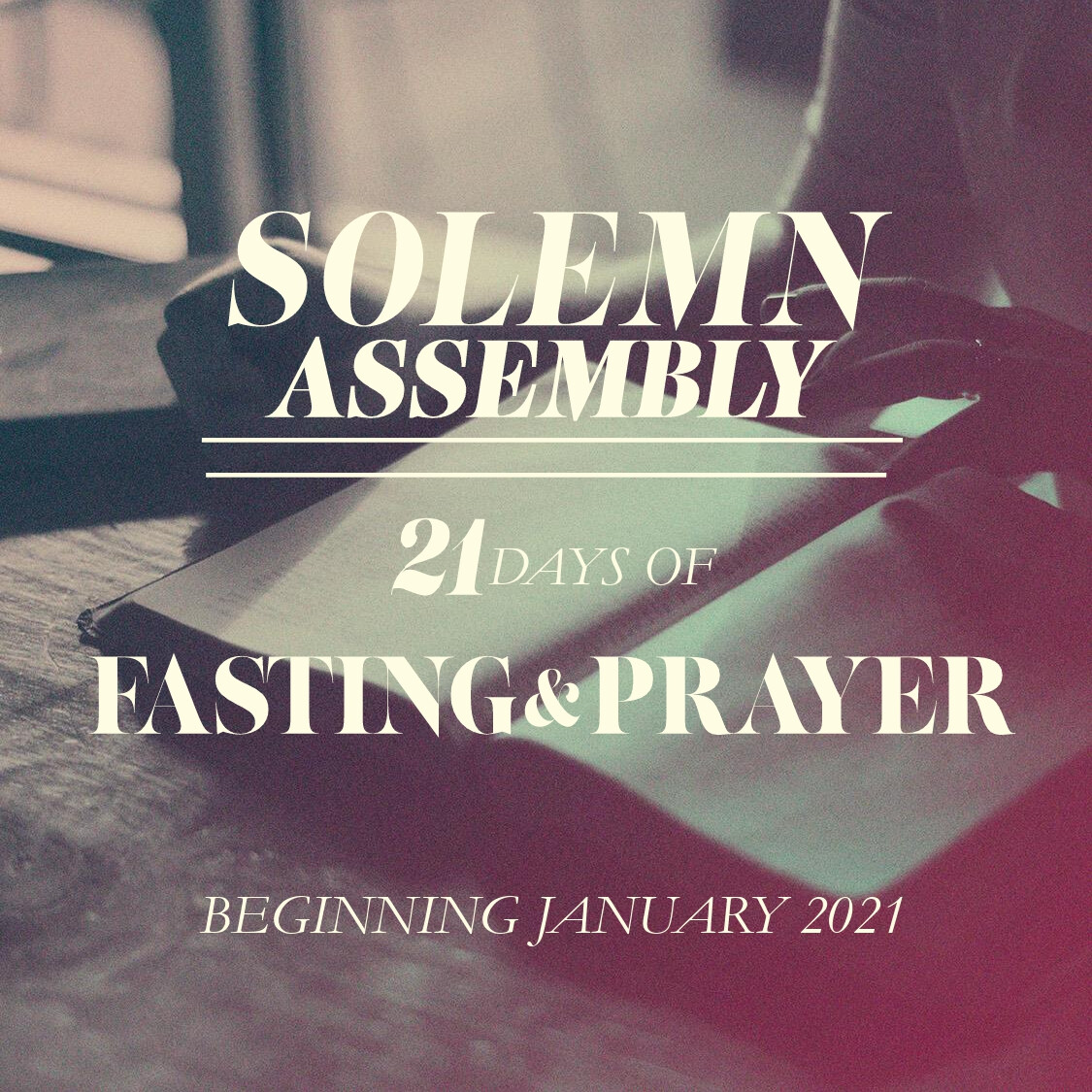 Solemn Assembly Fasting & Prayer
